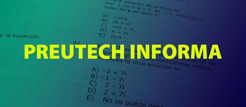 Preuniversitario Preutech te informa: Así serán algunas de las preguntas de la próxima admisión 2019. Demre da a conocer ejemplos de pruebas de Matemáticas y Lenguaje de la PSU 2018